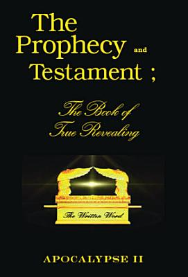 The Prophecy and Testament