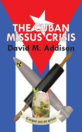 The Cuban Missus Crisis