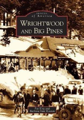 Wrightwood & Big Pines