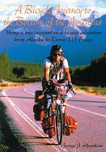 A Bicycle Journey to the Bottom of the Americas