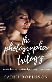 The Photographer Trilogy Box Set: (Crime Romance)