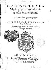 Catecheses mystagogicae pro advenis ex secta mahometana: ad parochos & potestates ...
