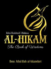 Al Hikam: The Book of Wisdom (Edisi Eksklusif 3 Bahasa)