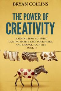 The Power of Creativity  Book 1  Book