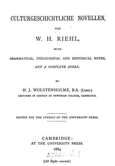 Culturgeschichtliche Novellen  from Geschichten aus alter Zeit   with grammatical  philological and historical notes and a complete index by H J  Wolstenholme PDF