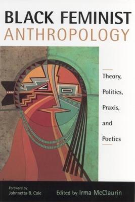 Black Feminist Anthropology PDF