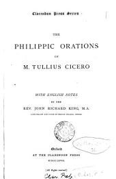 The Philippic orations, with notes by J.R. King