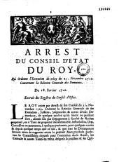 Arrest du Conseil d'Etat du roy, qui ordonne l'execution de celuy du 21. novembre 1719. concernant la réünion generale des domaines. Du 18. fevrier 1720. Extrait des registres du Conseil d'Estat