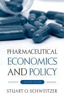 Pharmaceutical Economics and Policy PDF