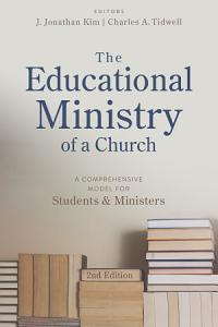 The Educational Ministry of a Church, Second Edition Book