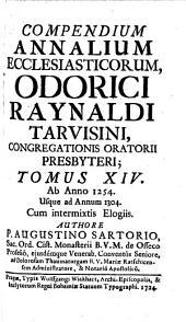 Compendium Annalium Ecclesiasticorum: Ab Anno 1254 Usque ad Annum 1304, Volume 14