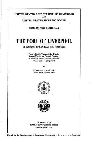 The Port of Liverpool Including Birkenhead and Garston