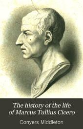 The History of the Life of Marcus Tullius Cicero