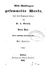 Gesammelte Werke: mit d. Dichters Leben. ¬Die heilige Woch. Drei Tage in der Unterwelt. Rosa Taddei. Aus Waiblingers Tagebuch, Band 4