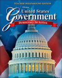 United States Government  Democracy in Action  Teacher Wraparound Edition PDF