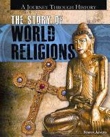 The Story of World Religions PDF