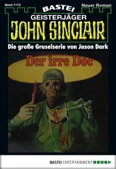 John Sinclair - Folge 1173: Der irre Doc
