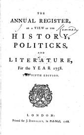 The Annual Register: World Events .... 1758 (1768)