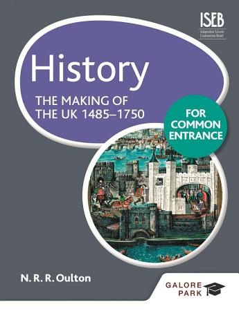 History for Common Entrance  The Making of the UK 1485 1750 PDF