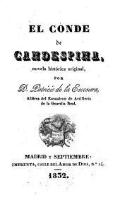 El conde de Candespina (etc.): El conde de Candespina ; 1