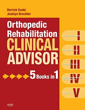Orthopedic Rehabilitation Clinical Advisor   E Book PDF