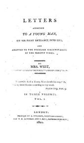 Letters addressed to a young man, on his first entrance into life