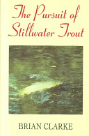 Pursuit of Stillwater Trout
