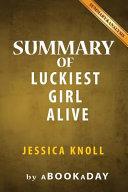 Summary of Luckiest Girl Alive PDF