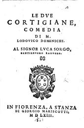 Le Dve Cortigiane: Comedia