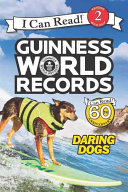 Download Guinness World Records  Daring Dogs Book