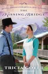 The Kissing Bridge Book PDF