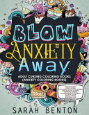 Adult Cursing Coloring Books   Blow Anxiety Away  Anxiety Coloring Books  PDF
