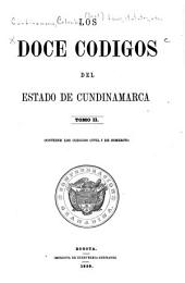 Los doce códigos del estado de Cundinamarca: Volumen 2