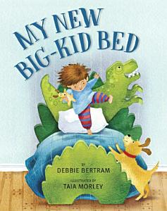My New Big Kid Bed Book