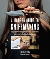 A Modern Guide to Knifemaking PDF