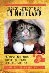 The Best Little Cat House In Maryland Book PDF