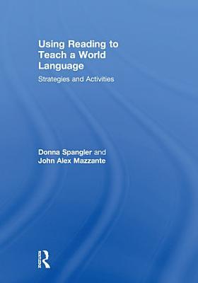 Using Reading to Teach a World Language PDF