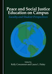 Peace and Social Justice Education on Campus: Faculty and Student Perspectives