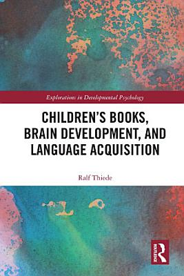 Children s books  brain development  and language acquisition PDF