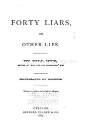 Forty Liars, and Other Lies
