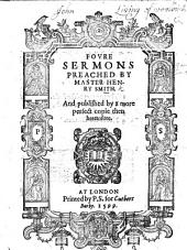 Foure sermons. (1. The trumpet of the soule. 2. The sinfull mans search. 3. Maries choyce. 4. Noahs drunkenness, etc.-Two sermons [on Luke xix. 1-9]. The sinners conversion. The sinners confession, etc.).