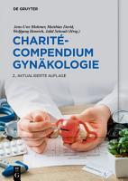 Charit   Compendium Gyn  kologie PDF