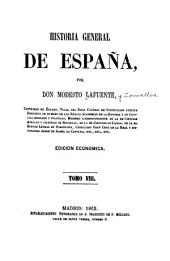 Historia general de España: Volumen 8