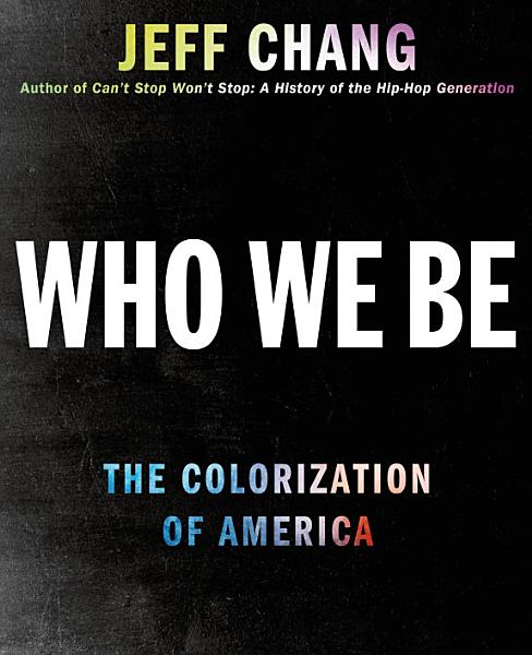 Download Who We Be Book
