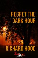 Regret the Dark Hour PDF