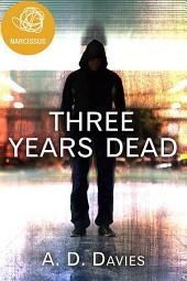 Three Years Dead