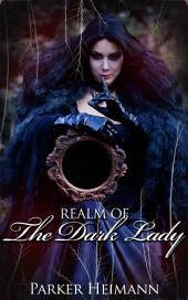 Realm of the Dark Lady : Paranormal Erotica Sex: (Adults Only Erotica)
