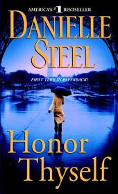 Honor Thyself: A Novel