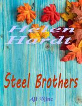 Steel Brothers: All Nine