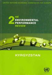 Environmental Performance Reviews: Second Review. Kyrgyzstan